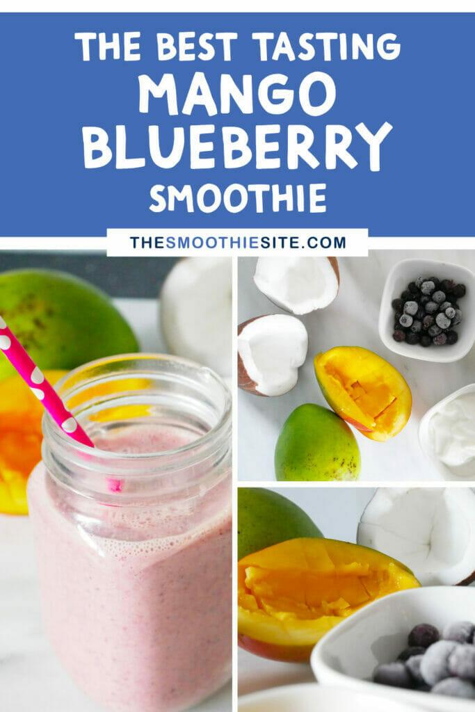 The best tasting mango blueberry smoothie recipe